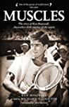 Muscles: The story of Ken Rosewall, A...