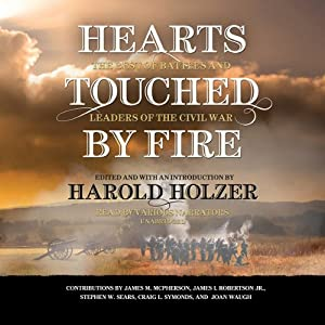 Hearts Touched by Fire: The Best of Battles and Leaders of the Civil War | [Harold Holzer]