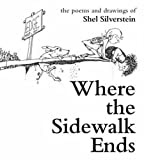 Shel Silverstein Where the Sidewalk Ends