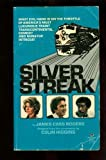 Silver Streak (0345254589) by Rogers, Jim