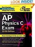 Cracking the AP Physics C Exam, 2016...