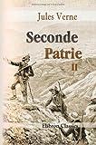 echange, troc Jules Verne - Seconde Patrie: Tome 2