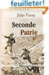 Seconde Patrie: Tome 2