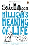 Spike Milligan Milligan's Meaning of Life: An Autobiography of Sorts