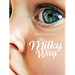 The Milky Way - Every Mother Has a Story