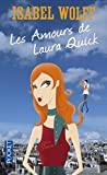 Les Amours De Laura Quick (French Edition) (2266169610) by Wolff, Isabel