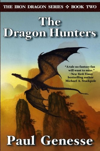 The Dragon Hunters (The Iron Dragon, #2)