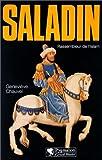 echange, troc Geneviève Chauvel - Saladin : Rassembleur de l'Islam