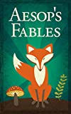 Aesops Fables (Illustrated Edition, including The Tortoise and the Hare, The Ant and the Grasshopper, The Boy Who Cried Wolf, and Many More!)
