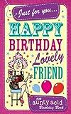 Aunty Acid's Happy Birthday Lovely Friend: An Aunty Acid Birthday Book (Aunty Acid Card Book 1)