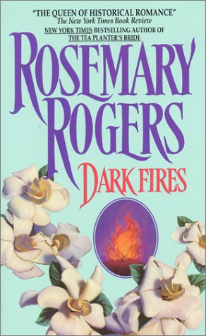 Dark Fires: Steve & Ginny Book 2, Rosemary Rogers