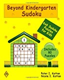 Peter I. Kattan Beyond Kindergarten Sudoku: 6X6 Sudoku Puzzles For Kids
