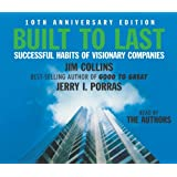 Built To Last: Successful Habits of Visionary Companiesby James Collins