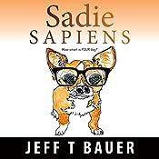 Sadie Sapiens | [Jeff Bauer]