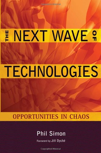 The Next Wave of Technologies: Opportunities in Chaos