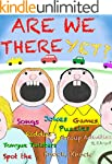 Are We There Yet?: (Lots of Great Car...