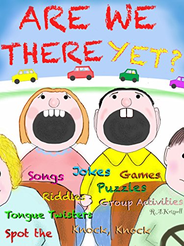 Are We There Yet?: (Lots of Great Car Games!)