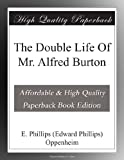 The Double Life Of Mr. Alfred Burton