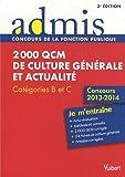 2000 QCM de culture générale et actualité - Entrainements - Catégories B et C - Concours 2013-2014