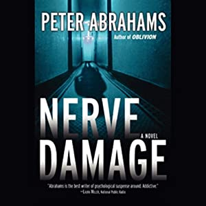 Nerve Damage | [Peter Abrahams]