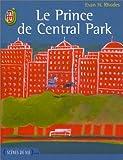 echange, troc Evan H. Rhodes - Le Prince de Central Park