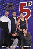 Five: The Official Book