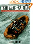 Whitewater Rafting: An Introductory G...