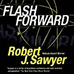 Flashforward | Robert J. Sawyer