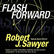 Flashforward | [Robert J. Sawyer]