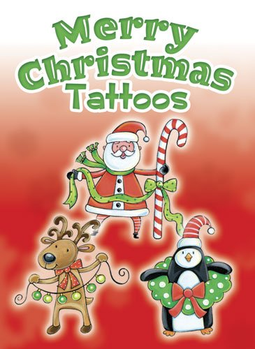 Merry Christmas Tattoos (Dover Tattoos)