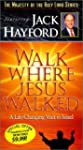 Walk Where Jesus Walked: A Life Chang...