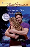 The Secret Sin (Harlequin Superromance / Return to Indigo Springs)
