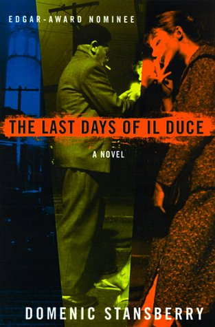 The Last Days of Il Duce, Domenic Stansberry