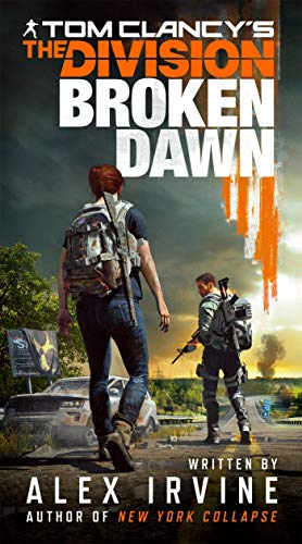 Tom Clancys The Division Broken Dawn [Irvine, Alex] (Tapa Blanda)