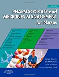 img - for Pharmacology and Medicines Management for Nurses, 4e by George Downie MSc FRPharmS F(Hon)CPP (2008-03-04) book / textbook / text book