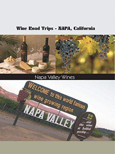 Wine Roads Trips - Napa, California