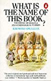 What Is the Name of This Book?: The Riddle of Dracula and Other Logical Puzzles (Penguin Press Science) (0140135111) by Smullyan, Raymond M.