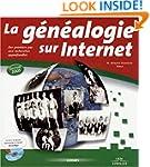 G�N�ALOGIE SUR INTERNET +CD-ROM