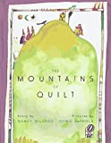 The Mountains of Quilt (0152014802) by Willard, Nancy