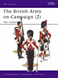 British Army on Campaign, 1816-1902: 1854-56 - The Crimea Bk.2 (Men-at-arms)