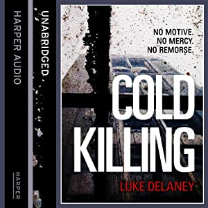 Cold Killing | [Luke Delaney]
