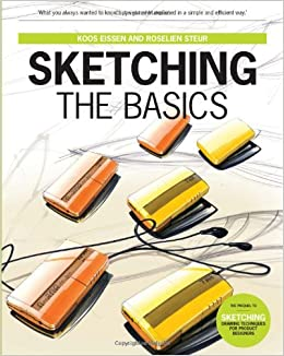 Sketching: The Basics (2nd printing) Hardcover – August 9, 2011