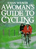 A Woman's Guide to Cycling