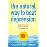 The Natural Way to Beat Depression: The Groundbreaking Discovery of EPA to Successfully Conquer Depressionby Hilary Boyd