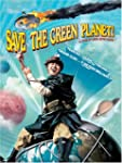 (Tame) Save the Green Planet -