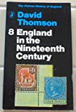 England in the Nineteenth Century (0140201971) by Thomson, David