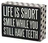 Primitives by Kathy Box Sign, 4 by 5-Inch, Life is Short