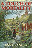 A Touch of Mortality: A Mitchell and Markby Village Whodunit (Mitchell and Markby Series)