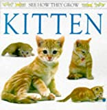 Kitten (See How They Grow) (0751366250) by Royston, Angela