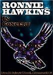 Ronnie Hawkins/ In Concert DVD